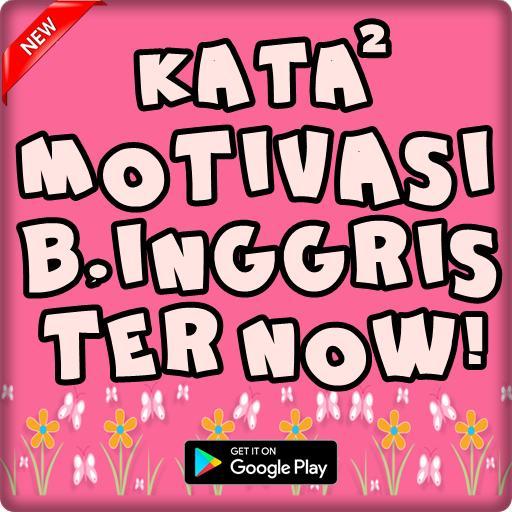 Kata Motivasi Bahasa Inggris Artinya Terlengkap For Android