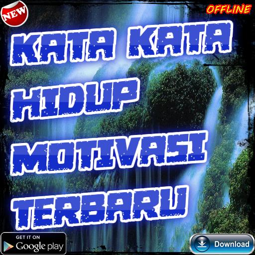 Kata Kata Motivasi Hidup For Android Apk Download