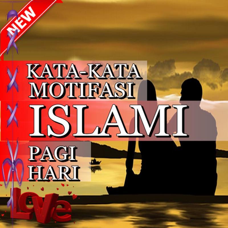 Kata Motivasi Islami Pagi Hari For Android Apk Download