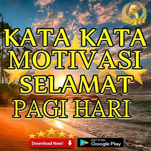 Download Kata Kata Motivasi Selamat Pagi Hari Latest 31