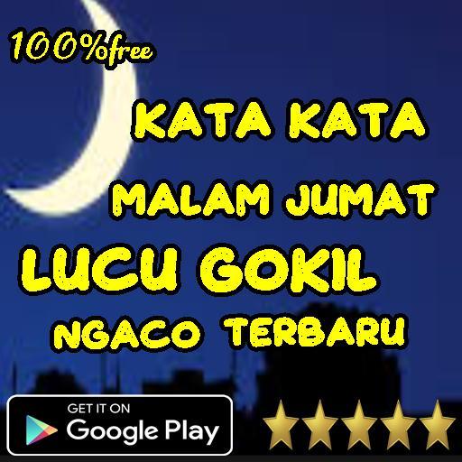 Kata Kata Malam Jumat Lucu Gokil Ngaco Für Android Apk