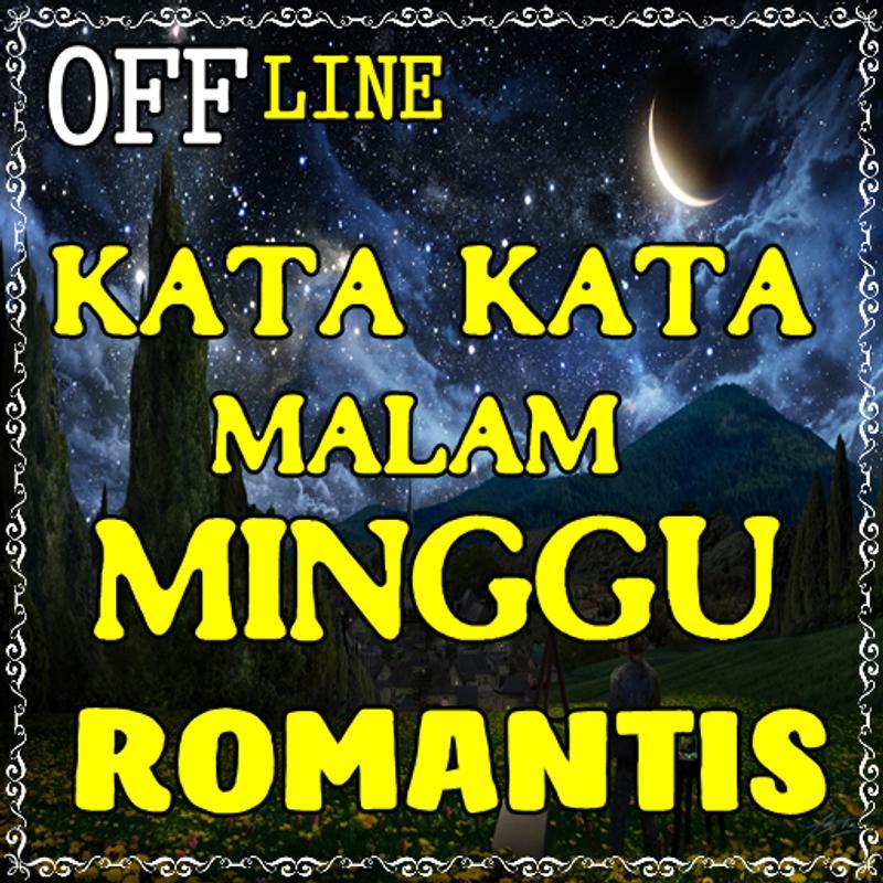 kata kata Malam Minggu Romantis for Android APK Download
