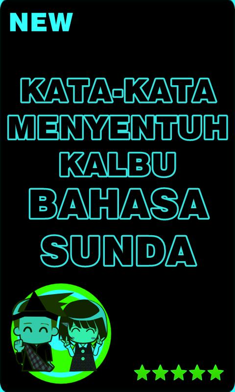Kata Kata Menyentuh Kalbu Bahasa Sunda Dan Artinya For
