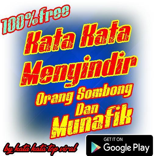 Kata Kata Menyindir Orang Sombong Munafik For Android Apk Download