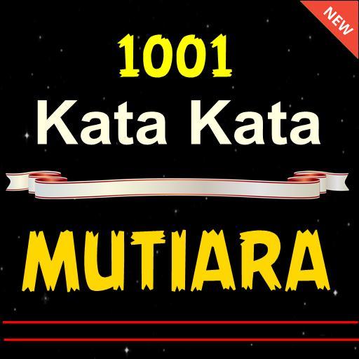 1001 Kata Mutiara Terbaru Dan Lengkap For Android Apk Download