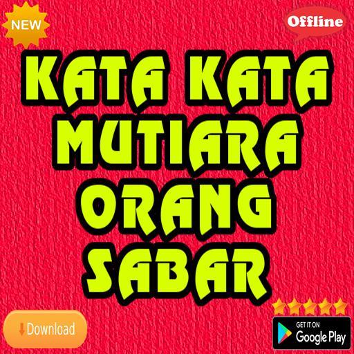 Kata Kata Mutiara Orang Sabar Für Android Apk Herunterladen