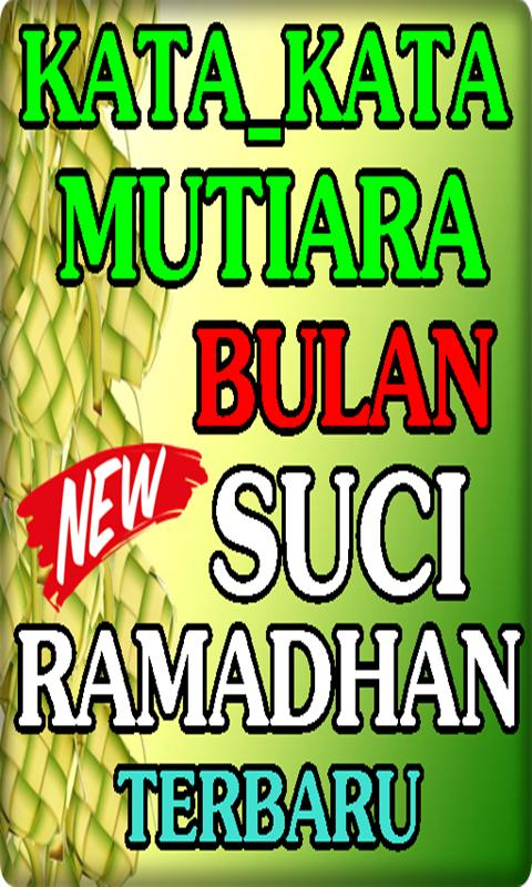 Kata Untaian Indah Bulan Suci Ramadhan For Android Apk Download