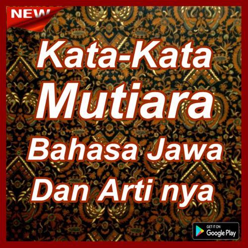 Kata Kata Mutiara Bahasa Jawa Dan Artinya For Android Apk Download