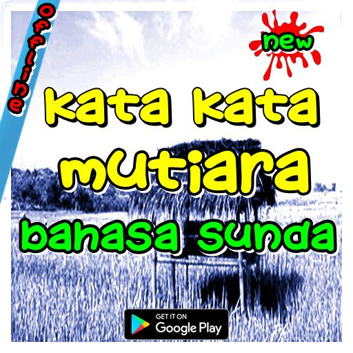 Kata Kata Mutiara Bahasa Sunda For Android Apk Download