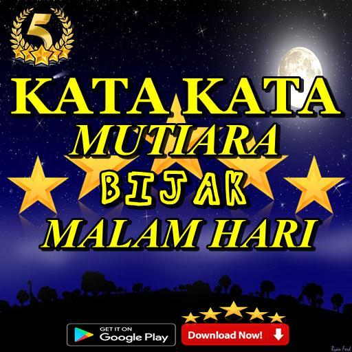 Kata Kata Mutiara Bijak Malam Hari Terbaru для андроид