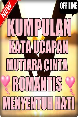 Kata Kata Mutiara Cinta Romantis Menyentuh Hati For Android Apk