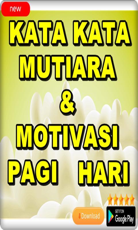 Kata Kata Mutiara Dan Motivasi Pagi Hari For Android Apk Download