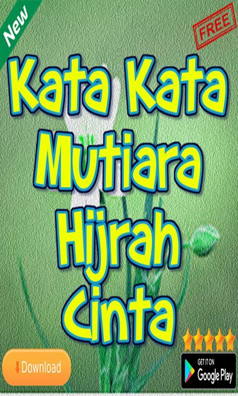 Kata Kata Mutiara Hijrah Cinta For Android Apk Download