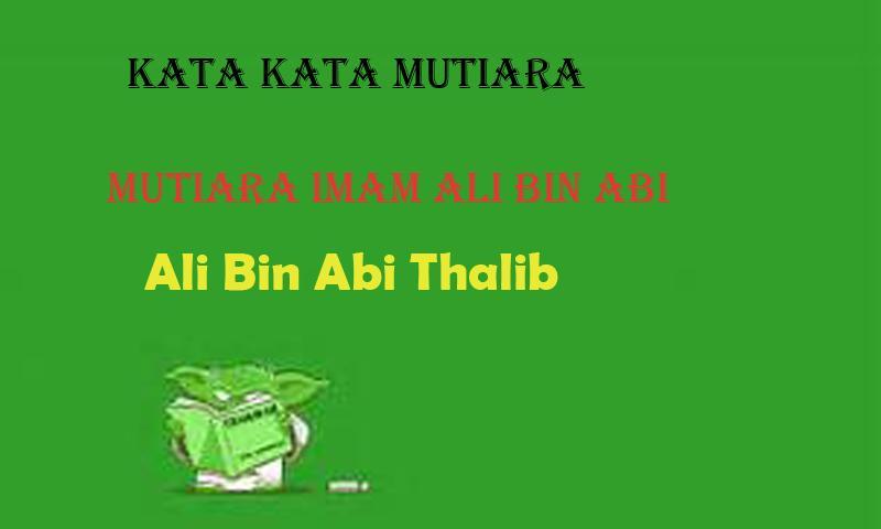 Ali Bin Abi Thalib Kutipan Kata Kata Kata Bijak Für