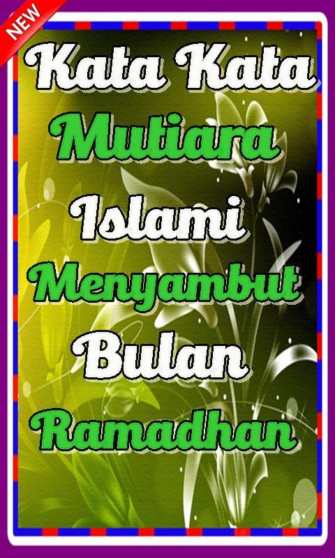 Kata Kata Mutiara Islami Menyambut Bulan Ramadhan For Android