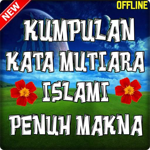 Kata Kata Mutiara Islami Penuh Makna Terbaru Für Android