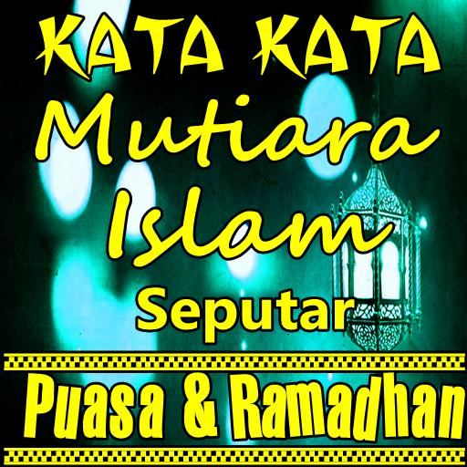 Kata Mutiara Islam Terbaik Seputar Puasa Ramadhan Pour Android