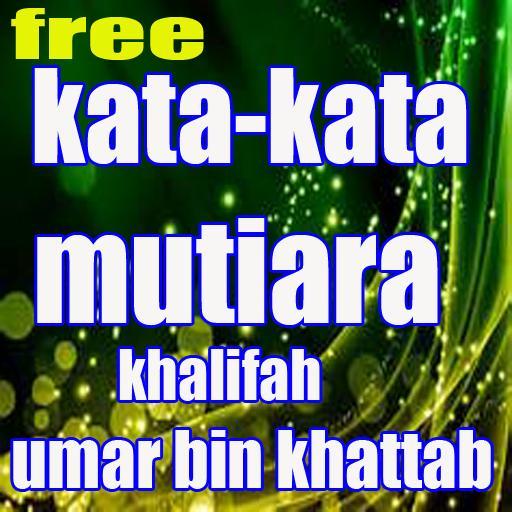 Kata Kata Mutiara Khalifah Umar Bin Khattab For Android