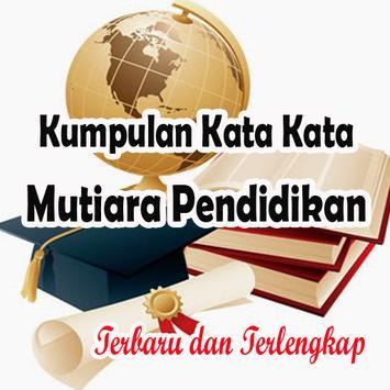 Kumpulan Kata Kata Mutiara Pendidikan poster
