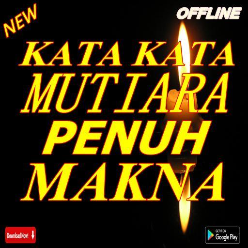 Kata Kata Mutiara Penuh Makna For Android Apk Download