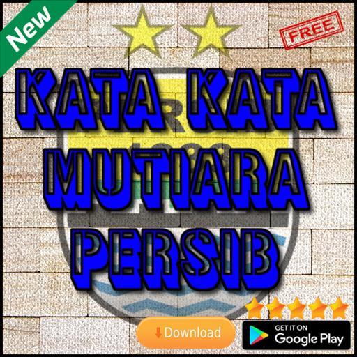 Kata Kata Mutiara Persib Für Android Apk Herunterladen