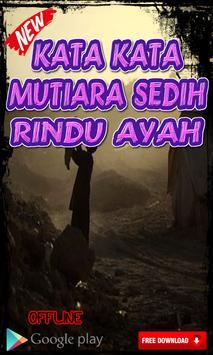 Kata Kata Mutiara Sedih Rindu Ayah Menyentuh Hati screenshot 3