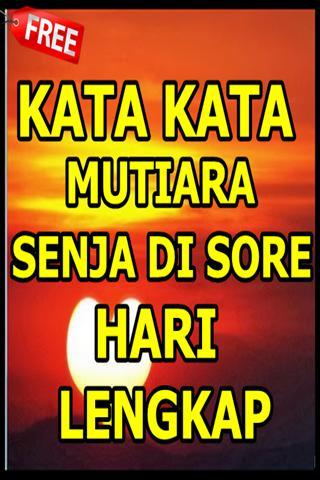 Kata Kata Mutiara Senja Di Sore Hari For Android Apk Download