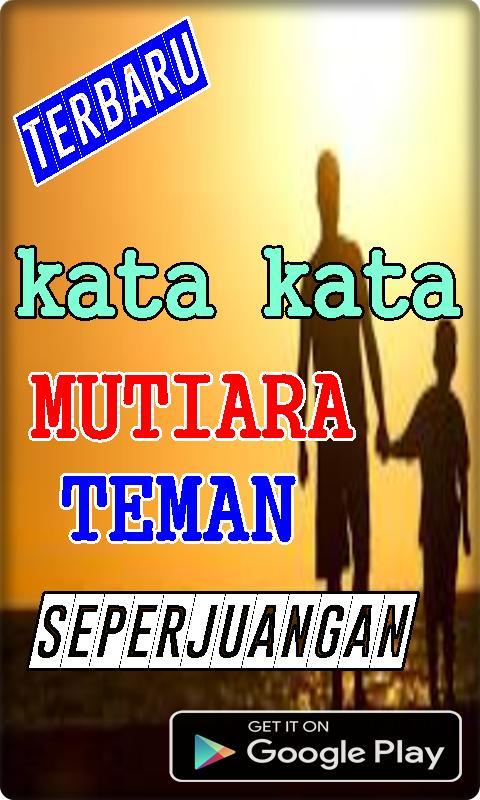 Kata Kata Mutiara Teman Seperjuangan For Android Apk Download