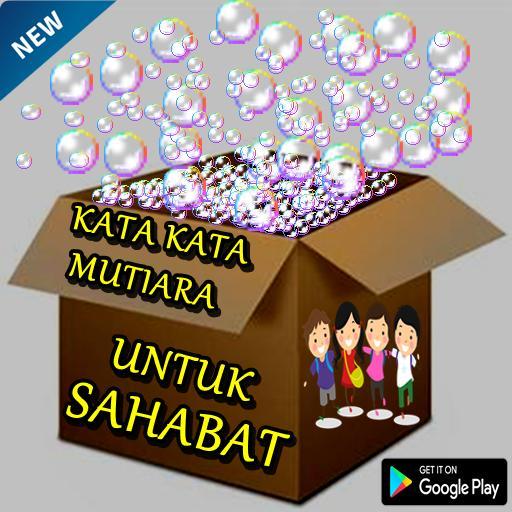 Kata Kata Mutiara Untuk Sahabat Für Android Apk Herunterladen