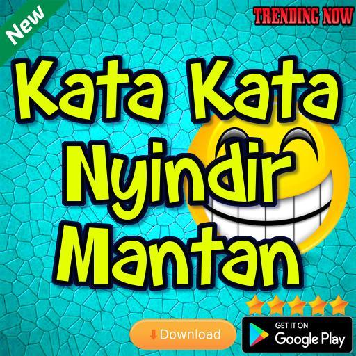 Kata Kata Nyindir Mantan Für Android Apk Herunterladen