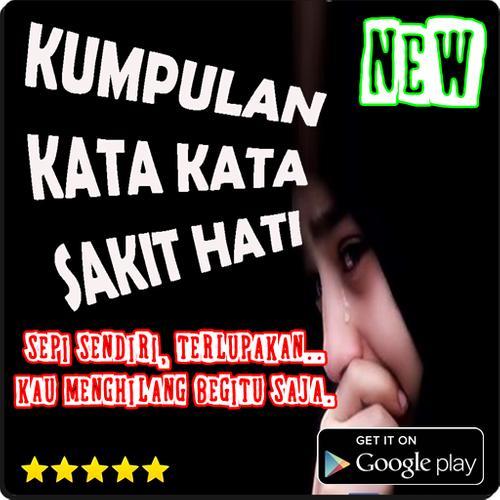Kata Kata Sakit Hati Tersedih For Android Apk Download
