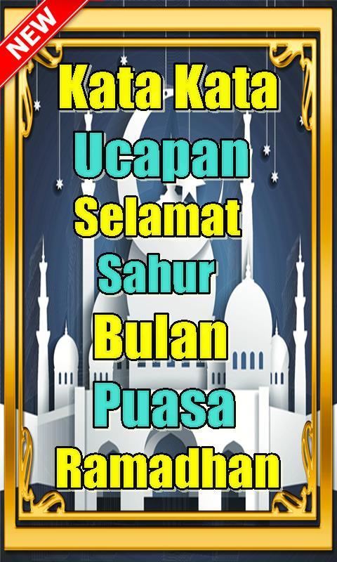 Kata Ucapan Selamat Sahur Di Bulan Puasa Ramadhan For Android