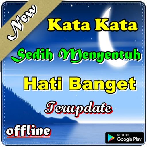 Kata Kata Sedih Menyentuh Hati Banget For Android Apk Download