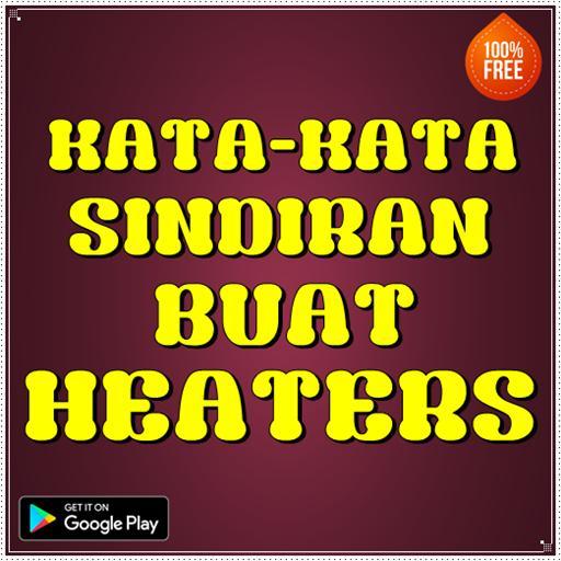 Kata Kata Sindiran Buat Heaters Für Android Apk Herunterladen