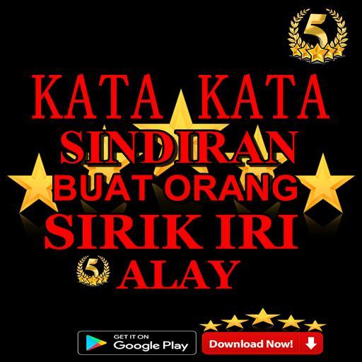 Kata Kata Sindiran Buat Orang Sirik Iri Alay For Android Apk Download
