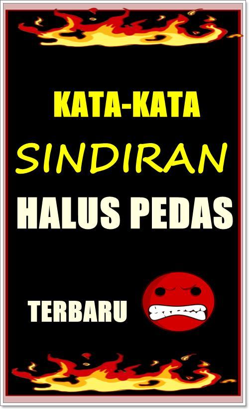Kata Sindiran Halus Pedas Terbaru For Android Apk Download