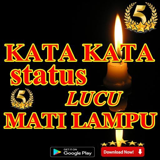 Kata Kata Status Lucu Mati Lampu For Android Apk Download