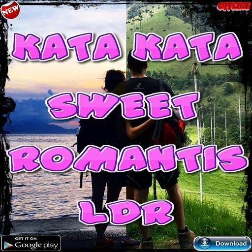 Kata Kata Sweet Romantis Ldr Buat Pacar Für Android Apk