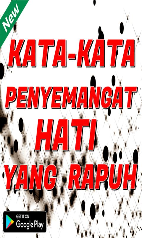 Kata Kata Penguat Hati Yang Rapuh For Android Apk Download