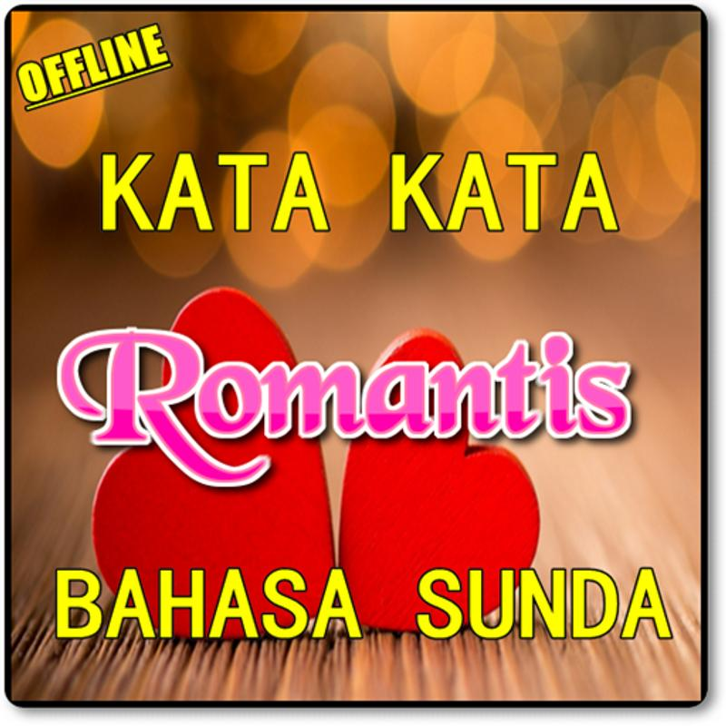 Kata Kata Romantis Bahasa Sunda Komplit Fur Android Apk Herunterladen