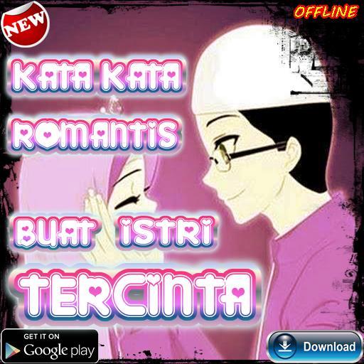 Kata Kata Romantis Buat Istri For Android Apk Download