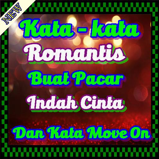 Kata Kata Romantis Buat Pacar Terlengkap For Android Apk Download