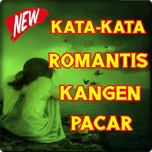Kata Kata Romantis Kangen Pacar For Android Apk Download