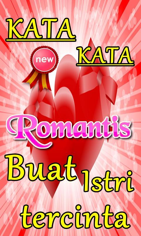 1040+ Gambar Dan Kata Kata Romantis Buat Istri Terbaru