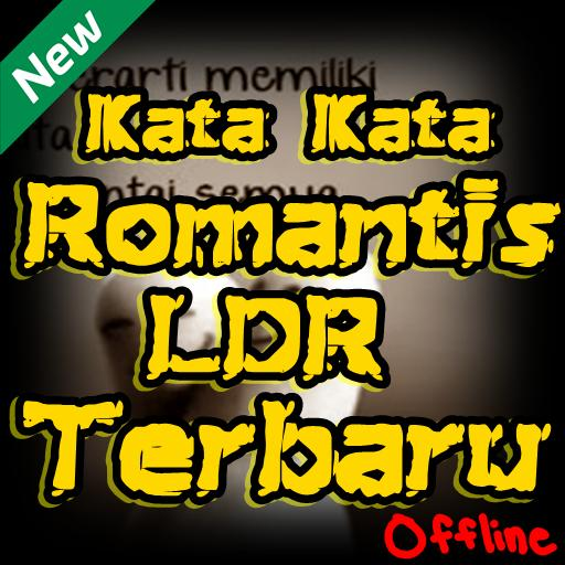 Kata Kata Romantis Ldr Terbaru For Android Apk Download