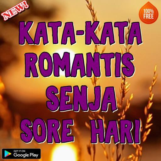 Kata Kata Romantis Senja Di Sore Hari Für Android Apk