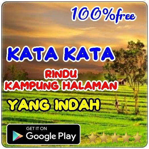 Kata Kata Rindu Kampung Halaman For Android Apk Download