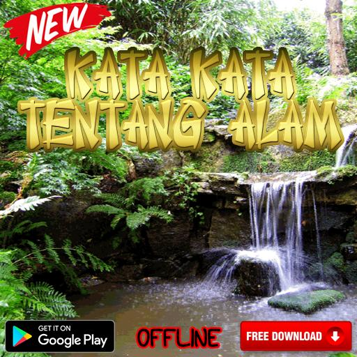 Kata Kata Tentang Alam Untuk Caption For Android Apk Download