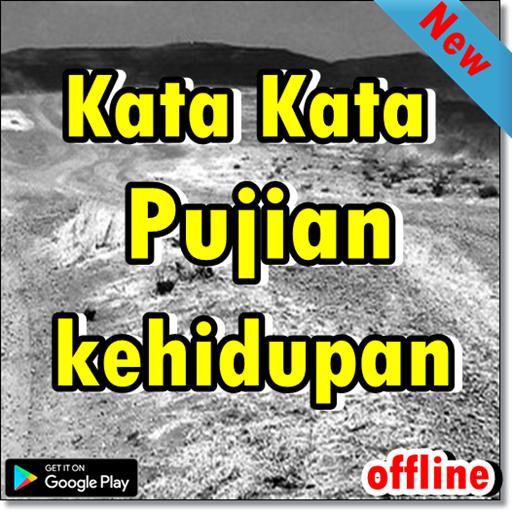 Kata Kata Pujian Kehidupan For Android Apk Download