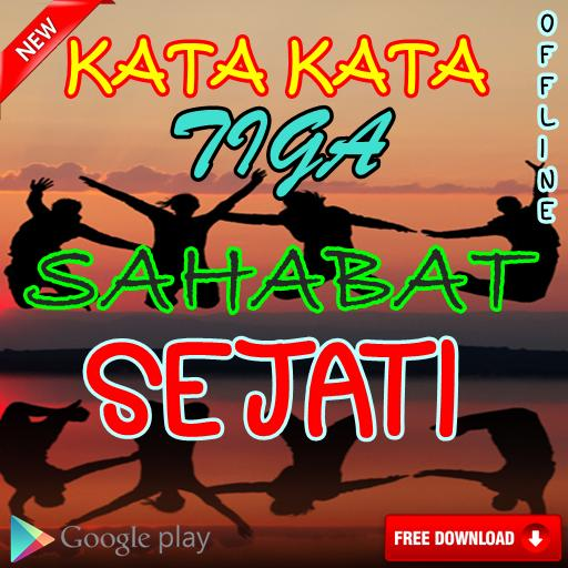 Kata Kata Tiga Sahabat Sejati For Android Apk Download